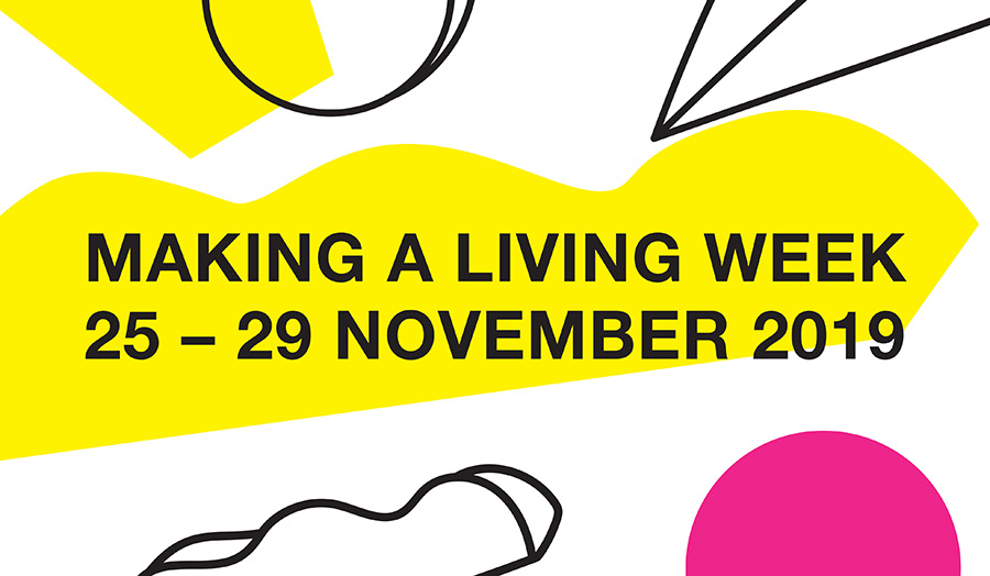 Making a Living Week, 25-29 November 2019