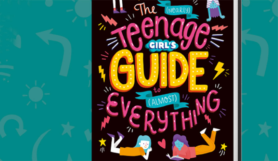 Book cover, The Teenage Girl's Guide to (Almost) Everything