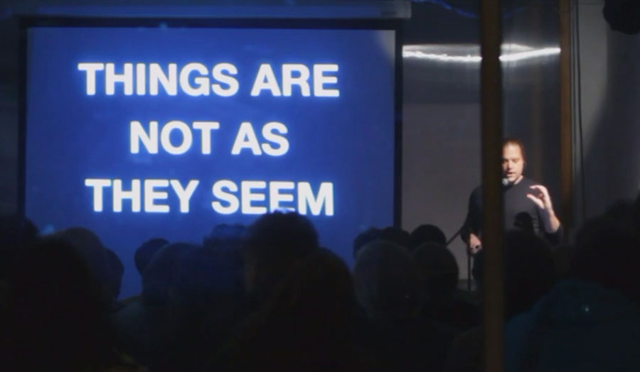 On a screen it reads: Things Are Not As They Seem