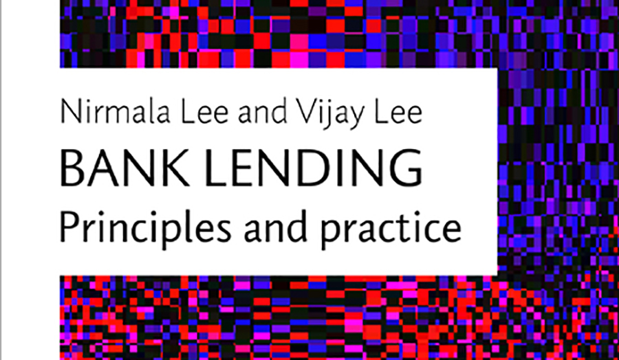 Bank Lending, Principles and Practice